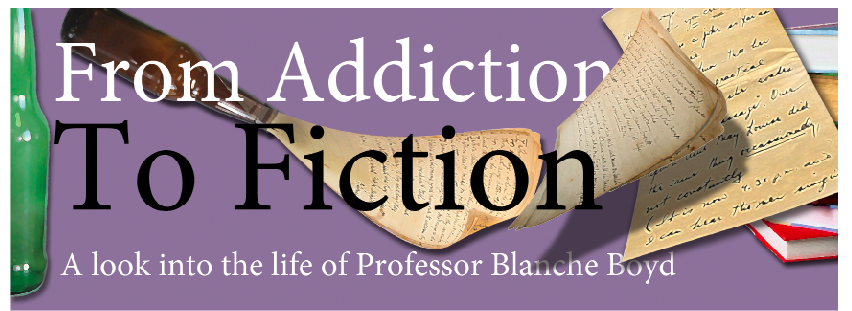 From Addiction to Fiction: A look into the life of Professor Blanche Boyd